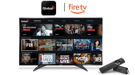 Global Go App Now Available on Fire TV! - globaltv